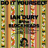 Do It Yourself (Deluxe Edition) by Ian Dury