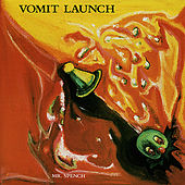 Mr. Spench by Vomit Launch