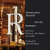 Do It To It by Renaissance