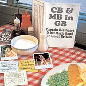 CB & MB in GB by Captain Beefheart