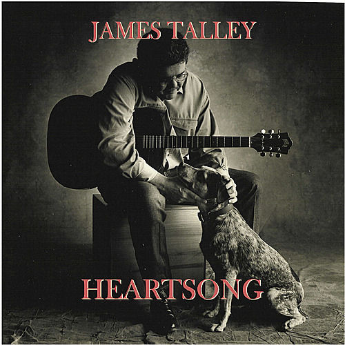 Heartsong by James Talley