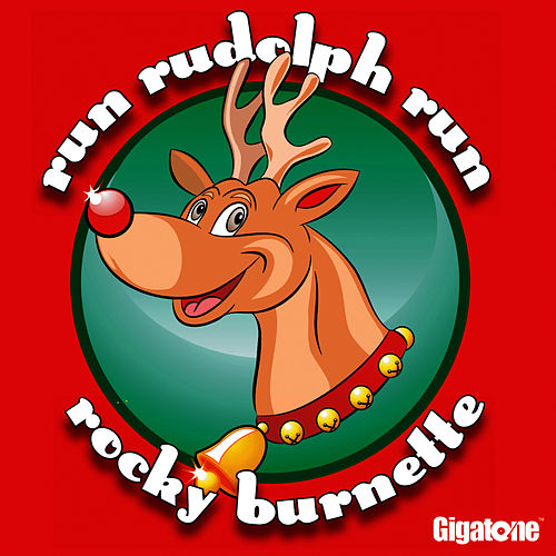 Run Rudolph Run by Rocky Burnette