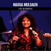 Maria Muldaur Live in Concert by Maria Muldaur