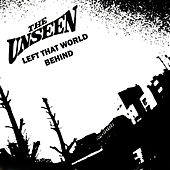 Left That World Behind by Unseen