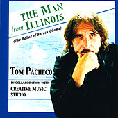 The Man From Illinois by Tom Pacheco