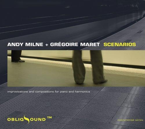 Scenarios by Andy Milne
