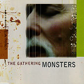 Monsters by The Gathering