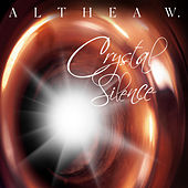 Crystal Silence by Althea W.
