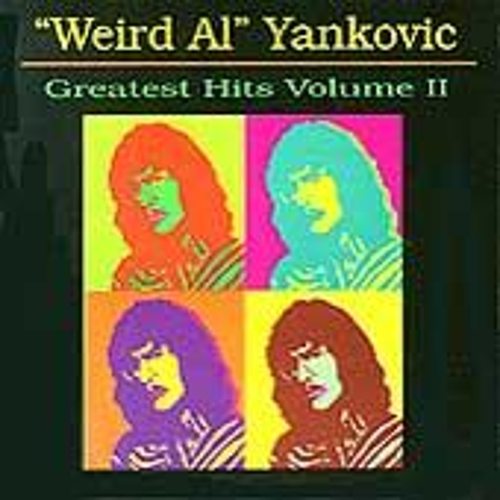 Greatest Hits Volume II by 'Weird Al' Yankovic