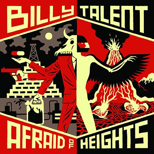 Afraid of Heights by Billy Talent