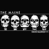 Forever Halloween (Deluxe Version) by The Maine