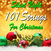 Silent Night : 101 Strings for Christmas von 101 Strings Orchestra