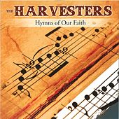 Hymns of Our Faith by The Harvesters