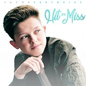 Hit or Miss by Jacob Sartorius