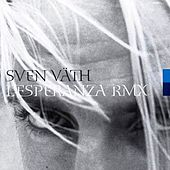 L'Esperanza Remixes 2000 by Sven Väth