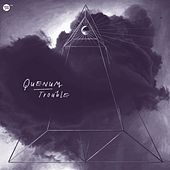 Trouble by Quenum