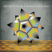 Morgenland Remixes by Der Dritte Raum