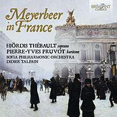 Meyerbeer in France by Various Artists