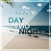 Day and Night by Taylor