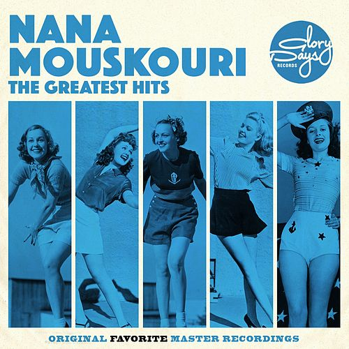The Greatest Hits Of Nana Mouskouri von Nana Mouskouri