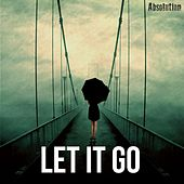 Let It Go by Absolution