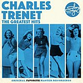 The Greatest Hits Of Charles Trenet von Charles Trenet