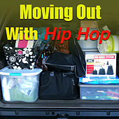 Moving Out With Hip Hop von Various Artists