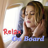 Relax On Board von Various Artists
