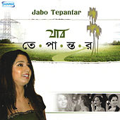 Jabo Tepantar by Shreya Ghoshal