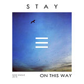 On This Way by Stay