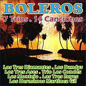 Boleros - 7 Trios-14 Canciones by Various Artists