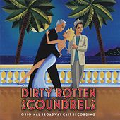 Dirty Rotten Scoundrels by Various Artists