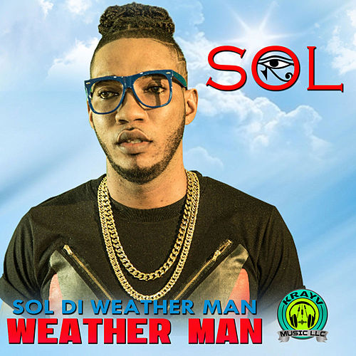 Sol Di Weather Man by SOL
