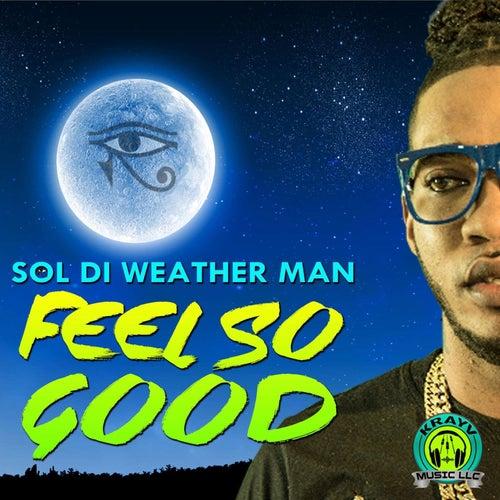 Feel So Good by SOL