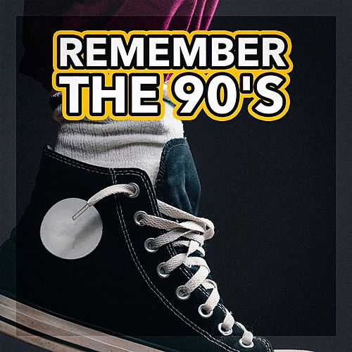 Remember the 90's by 1990's