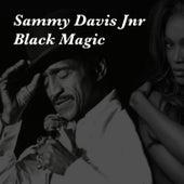 Sammy Davis Jnr Black Magic by Sammy Davis Jnr