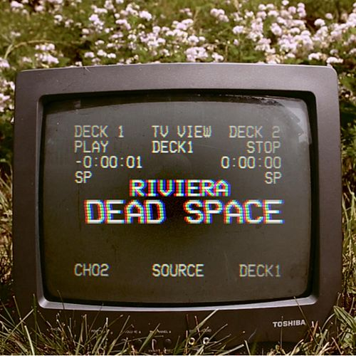 Dead Space by Riviera