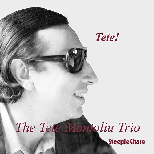 Tete! by Tete Montoliu