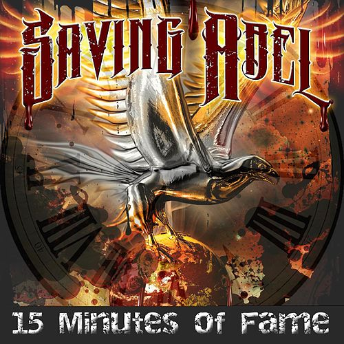 15 Minutes of Fame by Saving Abel