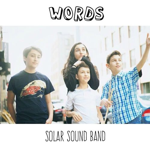 Words by Solar Sound Band