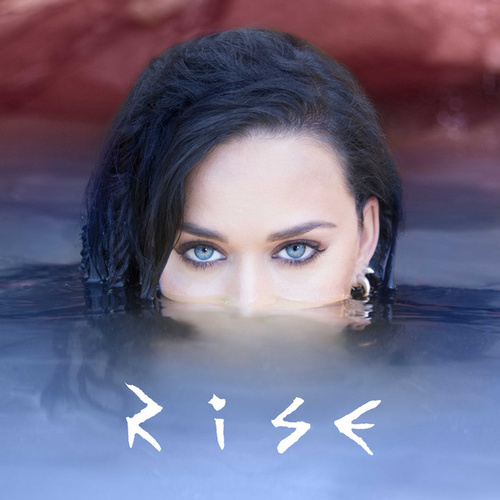 Rise by Katy Perry