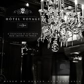 Hôtel Voyage, Vol. 3 by Various Artists