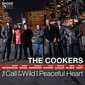 The Call of the Wild and Peaceful Heart by Cookers