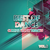 Best of Dance 8 (Compilation Tracks) by Various Artists