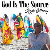 God Is the Source by Reggie Calloway