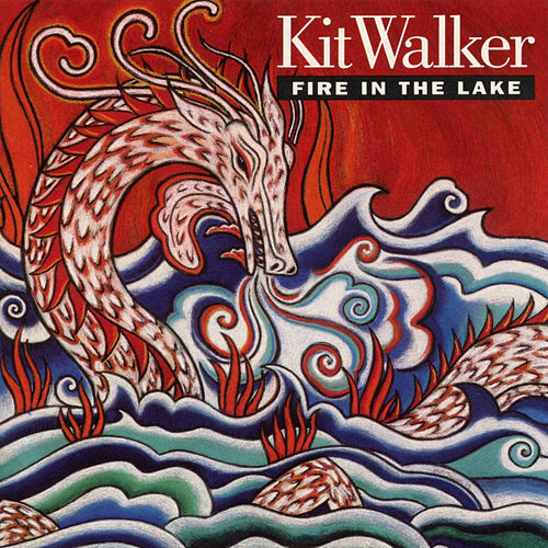 Fire in the Lake von Kit Walker