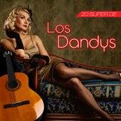 20 Super de los Dandy'S by Los Dandys