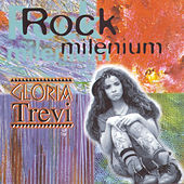 Rock del Milenio by Gloria Trevi