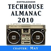 Techhouse Almanac 2010 - Chapter: May by Various Artists