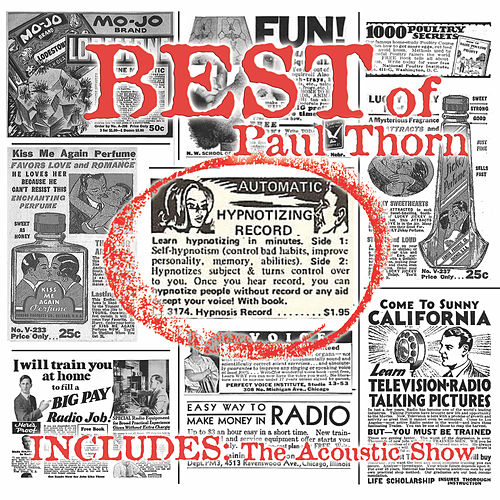 The Best of Paul Thorn + Live at the Ryman by Paul Thorn